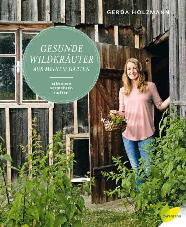 Buch Gesunde Wildkräuter aus meinem Garten erkennen, vermehren, nutzen